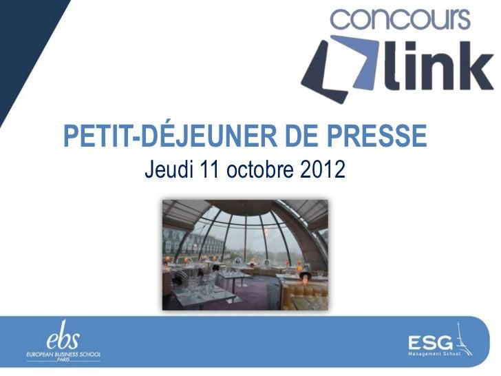 PETIT-DÉJEUNER DE PRESSE     Jeudi 11 octobre 2012
