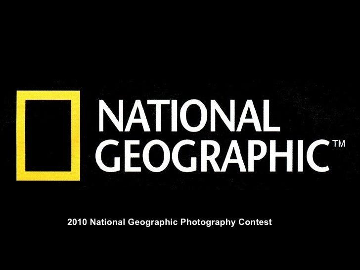 Album photo            par Jojo et Gilles2010 National Geographic Photography Contest