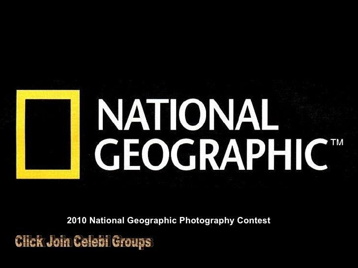 Album photo par Jojo et Gilles 2010 National Geographic Photography Contest Click Join Celebi Groups