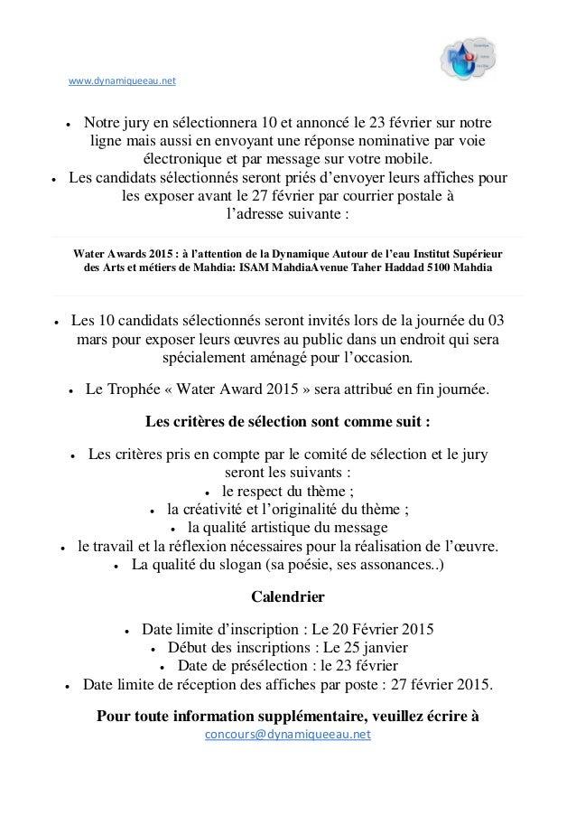 www.dynamiqueeau.net  Notre jury en sélectionnera 10 et annoncé le 23 février sur notre ligne mais aussi en envoyant une ...