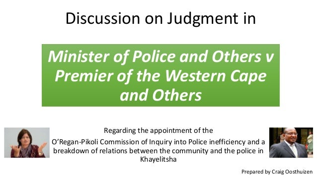 Discussion on Judgment in Minister of Police and Others v Premier of the Western Cape and Others Regarding the appointment...