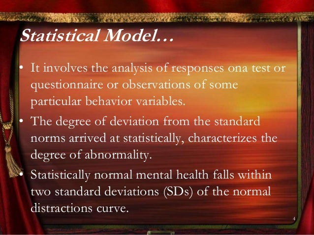an analysis of the major models of abnormality that cause abnormal behavior The last approach to abnormality, the diathesis-stress model abnormal psychology is the study of mental illness and abnormal behavior there are seven major approaches to abnormal psychology understanding the criteria & causes of abnormal behavior 6:24.