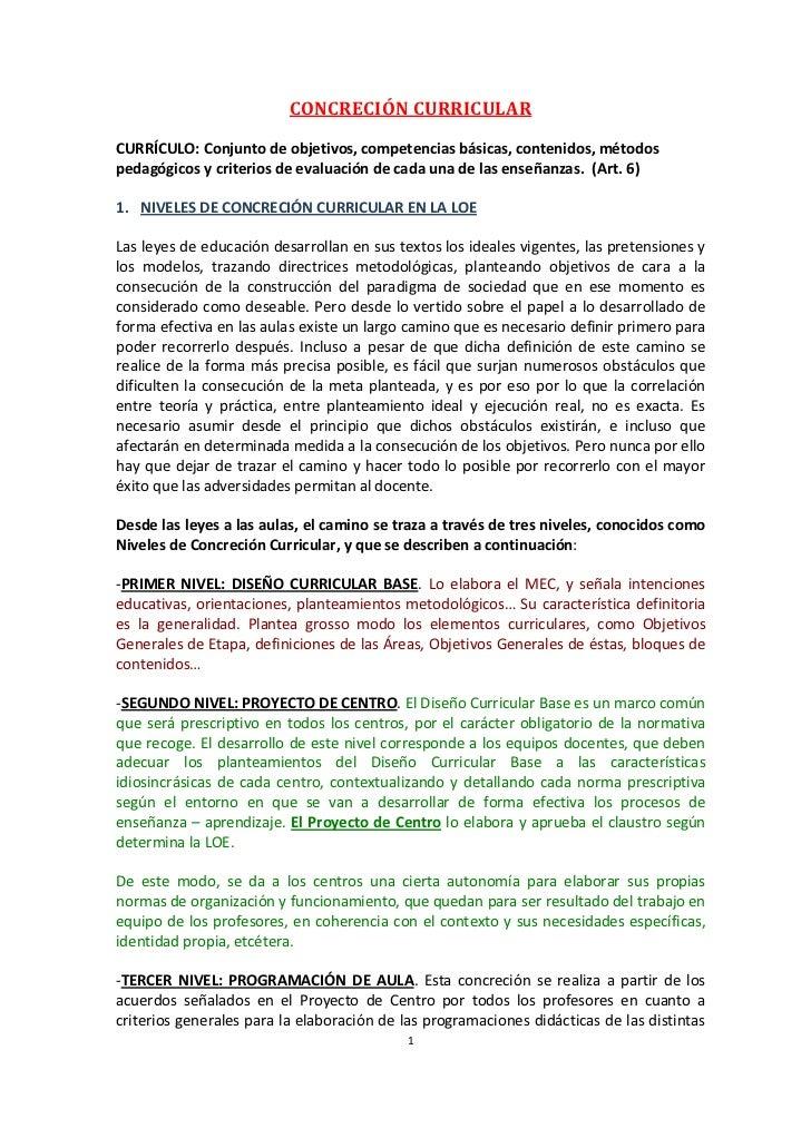 CONCRECIÓN CURRICULARCURRÍCULO: Conjunto de objetivos, competencias básicas, contenidos, métodospedagógicos y criterios de...