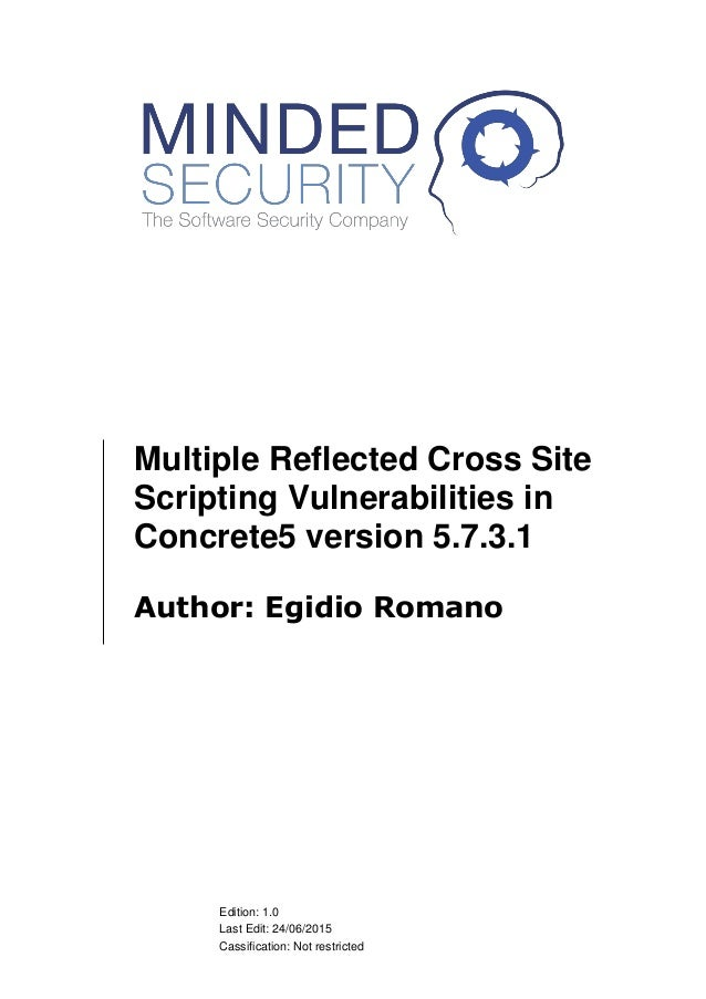 Edition: 1.0 Last Edit: 24/06/2015 Cassification: Not restricted Multiple Reflected Cross Site Scripting Vulnerabilities i...