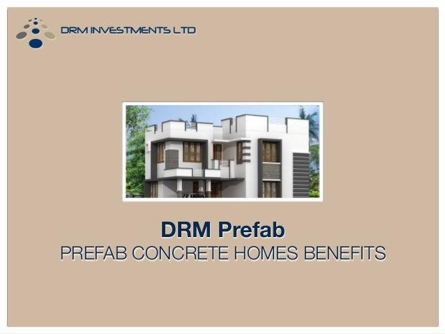 DRM Prefab PREFAB CONCRETE HOMES BENEFITS