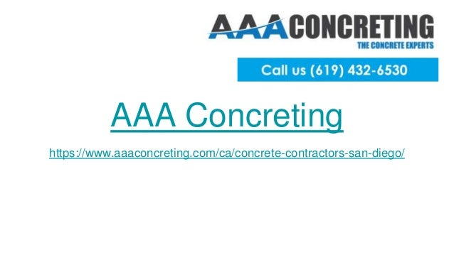 AAA Concreting https://www.aaaconcreting.com/ca/concrete-contractors-san-diego/