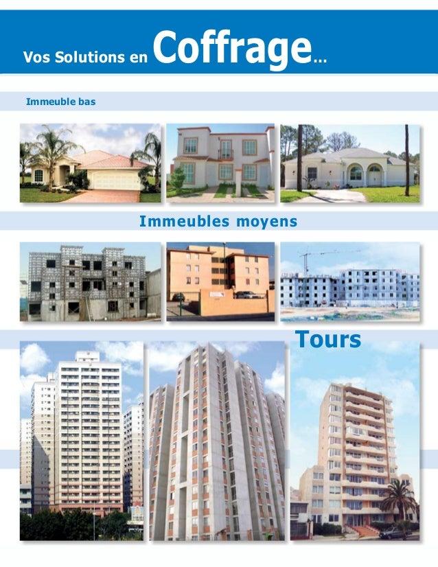 Tours Vos Solutions en Coffrage… Immeuble bas Immeubles moyens