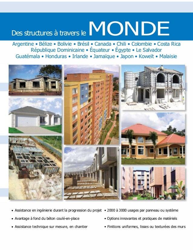Des structures à travers le MONDE Argentine • Bélize • Bolivie • Brésil • Canada • Chili • Colombie • Costa Rica Républiqu...
