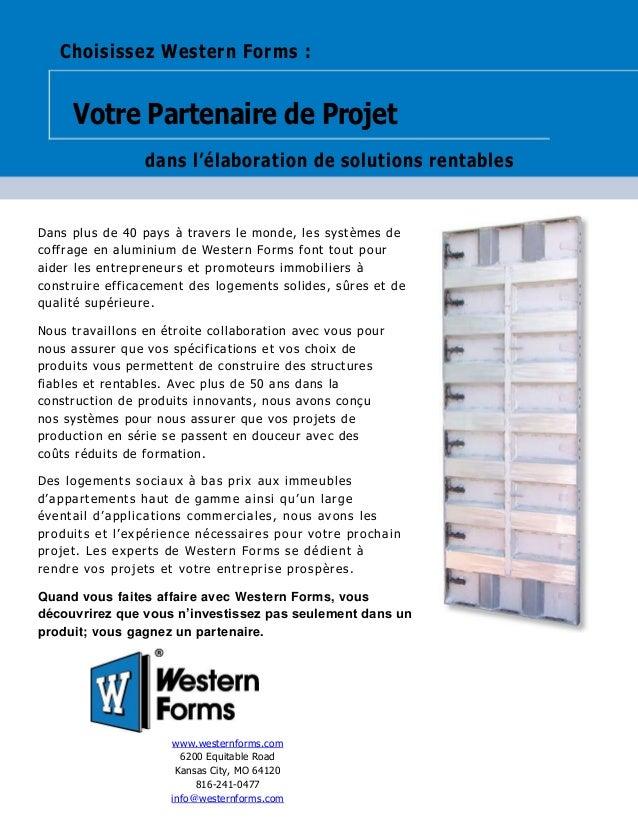 Choisissez Western Forms : Votre Partenaire de Projet dans l'élaboration de solutions rentables Dans plus de 40 pays à tra...