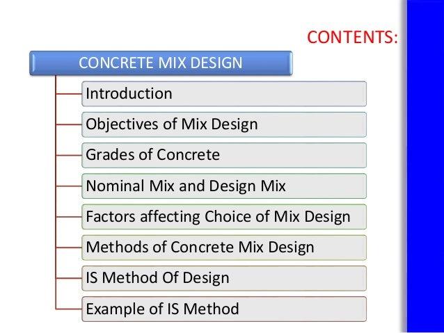 effects of concrete mix design on Fundamentals of concrete mix designs their effects to the concrete include: mix design most concrete mixes are designed volumetrically.