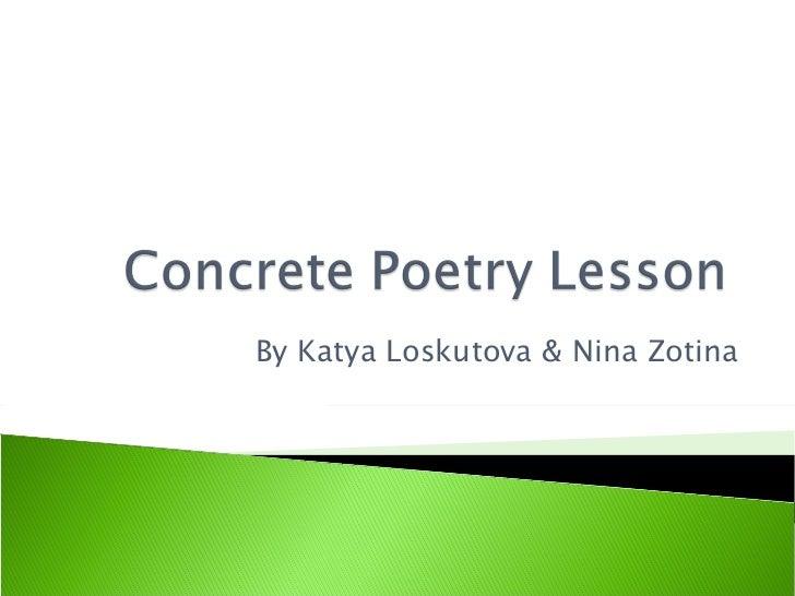 By Katya Loskutova & Nina Zotina