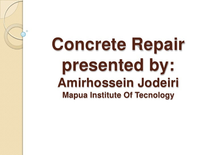 concrete reparation method Purchase your copy of bs en 14630:2006 as a pdf download or  in hardened concrete by the phenolphthalein method  et la reparation des.