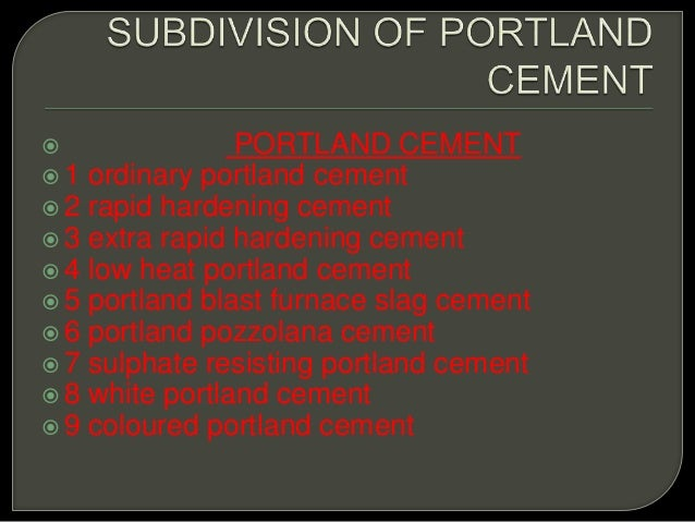 Portland Pozzolana Cement : Concrete technology
