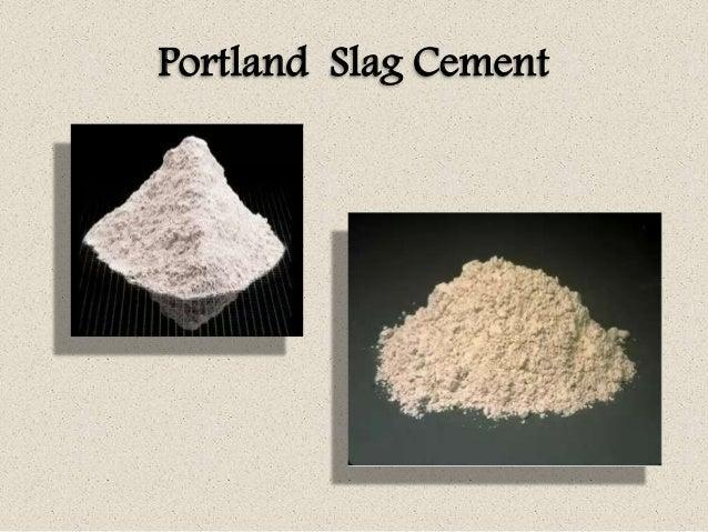 Slag Cement Uses : Concrete technology unit i