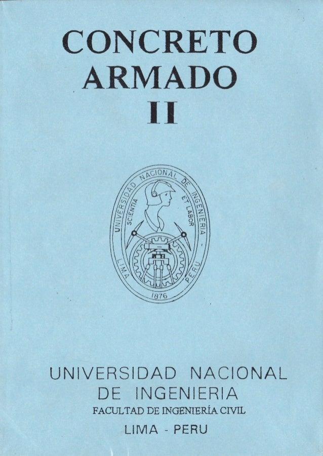 CONCRETO ARMADO II UNIVERSIDAD NACIONAL DE ING ENIERIA FACULTAD DE INGÉT{IERIA CIflL LIMA - PEHU