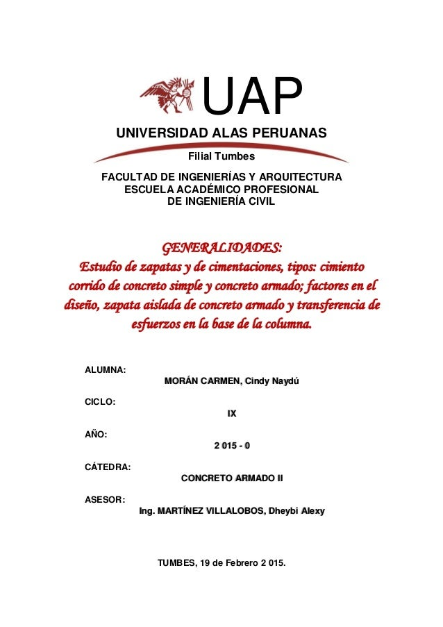 1 UAPUNIVERSIDAD ALAS PERUANAS Filial Tumbes FACULTAD DE INGENIERÍAS Y ARQUITECTURA ESCUELA ACADÉMICO PROFESIONAL DE INGEN...