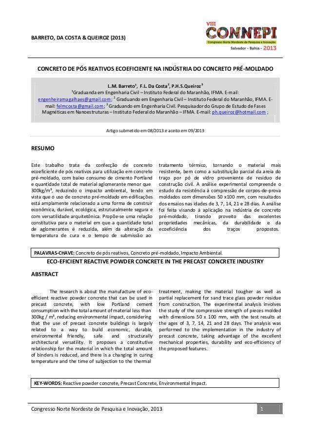 Congresso Norte Nordeste de Pesquisa e Inovação, 2013 1 BARRETO, DA COSTA & QUEIROZ (2013) CONCRETO DE PÓS REATIVOS ECOEFI...
