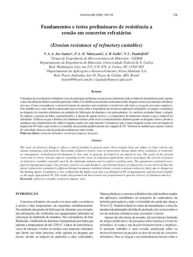 Cerâmica 52 (2006) 128-135  128  Fundamentos e testes preliminares de resistência a erosão em concretos refratários (Erosi...