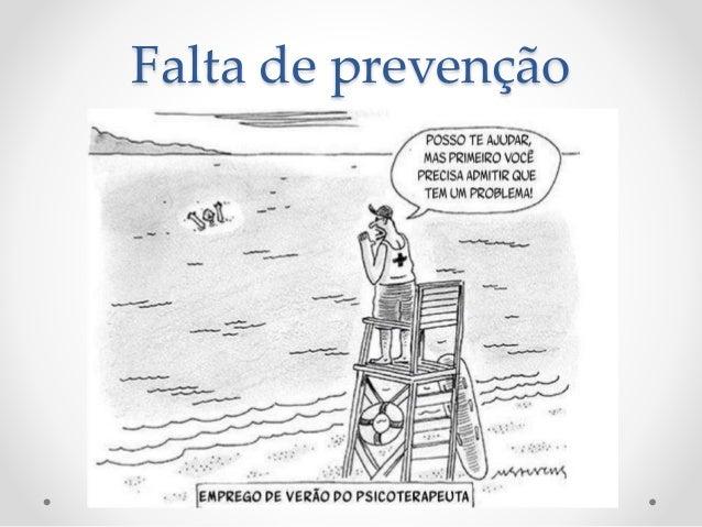 Falta de prevenção