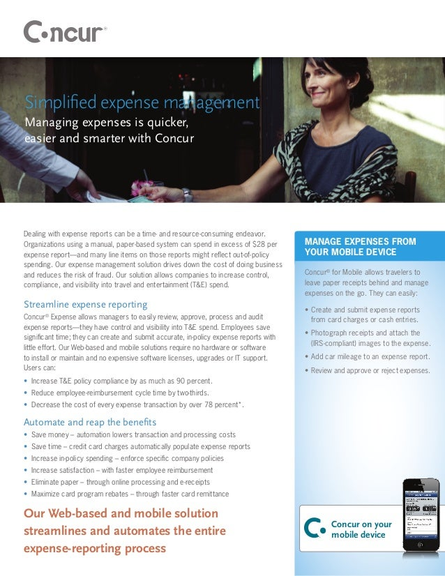Simplified expense managementManaging expenses is quicker,easier and smarter with ConcurDealing with expense reports can b...