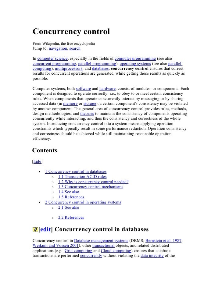 Concurrency control From Wikipedia, the free encyclopedia Jump to: navigation, search  In computer science, especially in ...