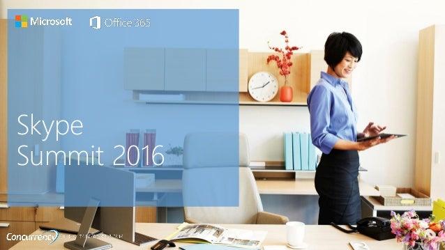 Skype Summit 2016