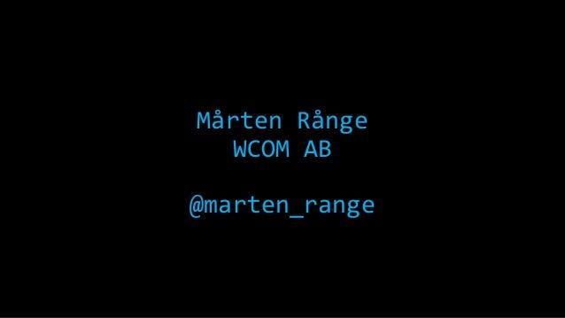 Mårten Rånge WCOM AB  @marten_range