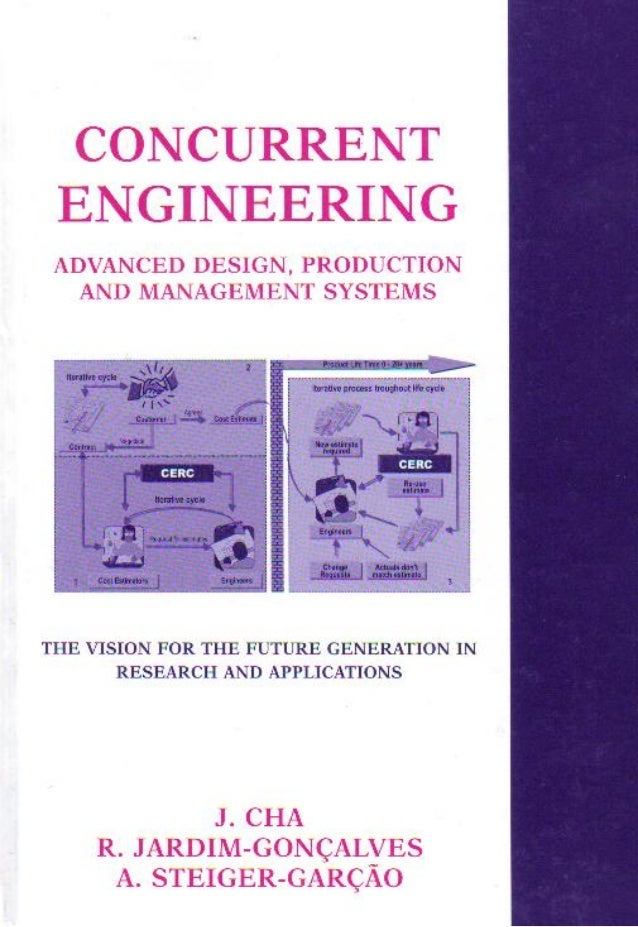 Concurrent engineering   advanced design, production and management systems - international conference madeira island 2003