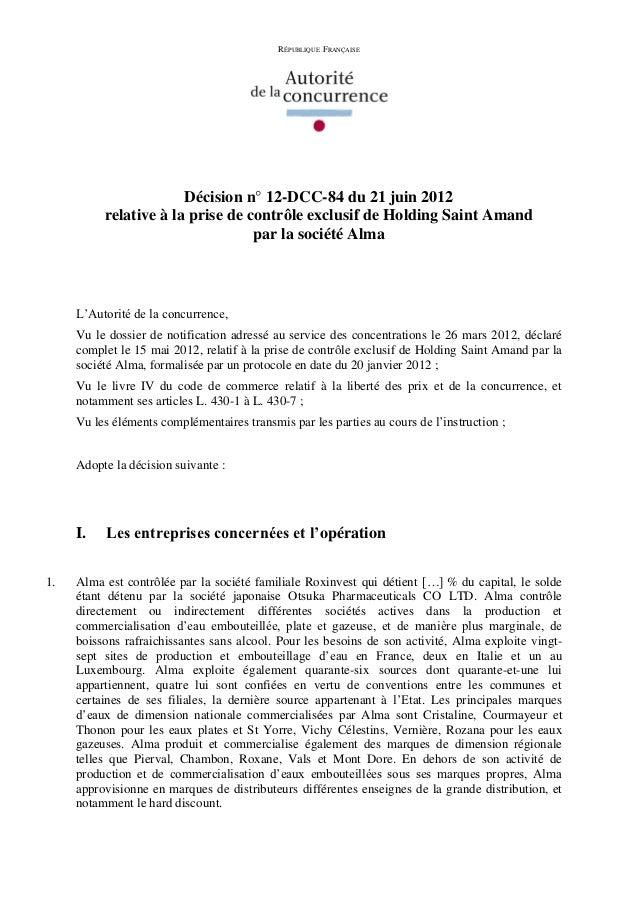 RÉPUBLIQUE FRANÇAISE                       Décision n° 12-DCC-84 du 21 juin 2012          relative à la prise de contrôle ...