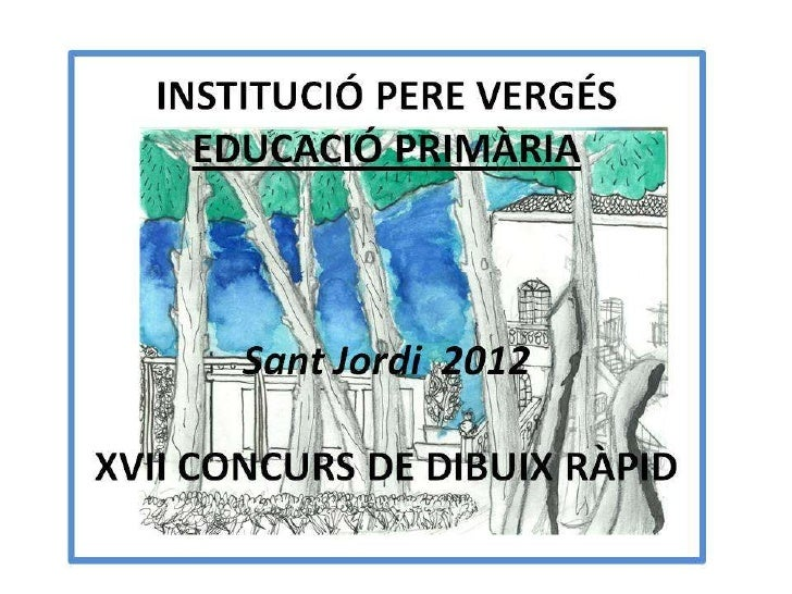 Concurs de Dibuix Ràpid Sant Jordi 2012