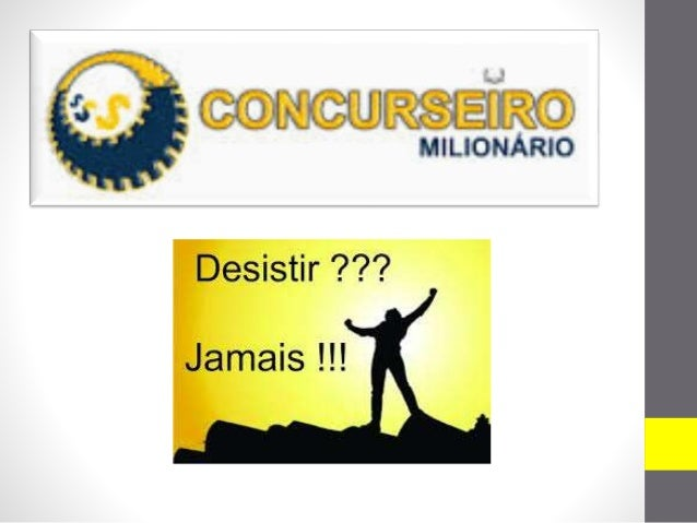 O que é? O Concurseiro Milionário foi desenvolvido pensando em você, estudante, que deseja se dedicar para ser Aprovado no...