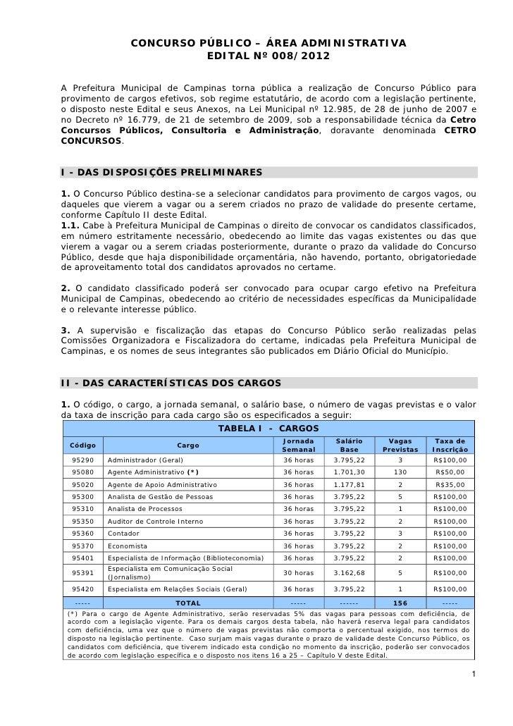 CONCURSO PÚBLICO – ÁREA ADMINISTRATIVA                            EDITAL Nº 008/2012A Prefeitura Municipal de Campinas tor...