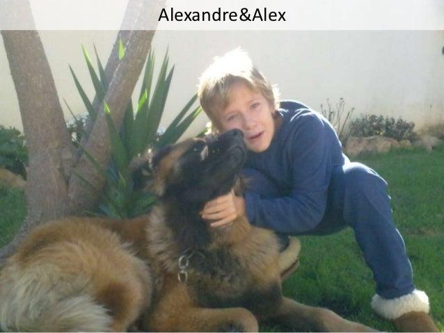 Alexandre&Alex