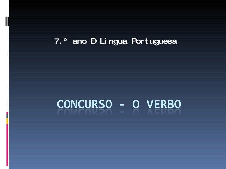 7.º ano – Língua Portuguesa