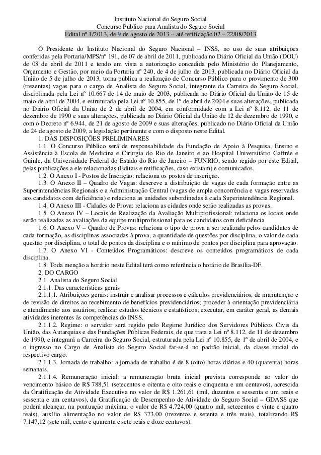 Instituto Nacional do Seguro Social Concurso Público para Analista do Seguro Social Edital nº 1/2013, de 9 de agosto de 20...