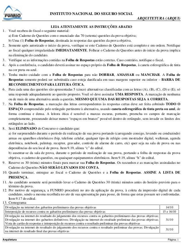 INSTITUTO NACIONAL DO SEGURO SOCIAL ARQUITETURA (ARQUI) Arquitetura Página: 1 LEIA ATENTAMENTE AS INSTRUÇÕES ABAIXO 1. Voc...