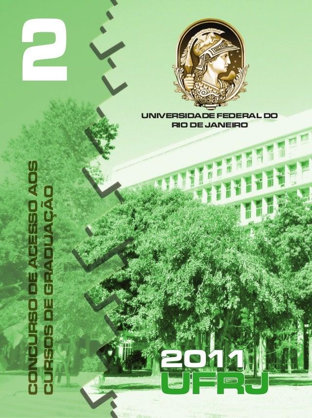 UNIVERSIDADE FEDERAL DO RIO DE JANEIRO UFRJ 2011 CONCURSODEACESSOAOS CURSOSDEGRADUAÇÃO 2