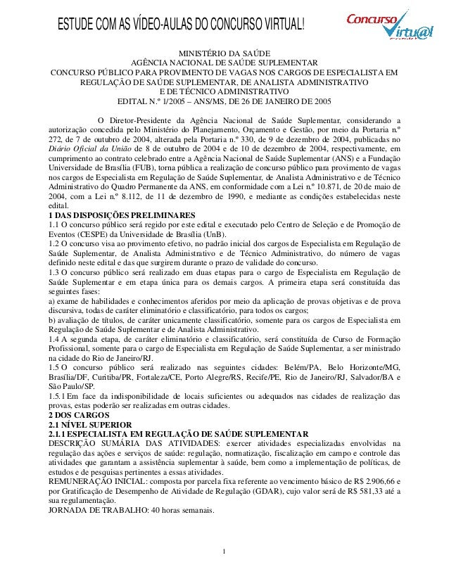 1 MINISTÉRIO DA SAÚDE AGÊNCIA NACIONAL DE SAÚDE SUPLEMENTAR CONCURSO PÚBLICO PARA PROVIMENTO DE VAGAS NOS CARGOS DE ESPECI...