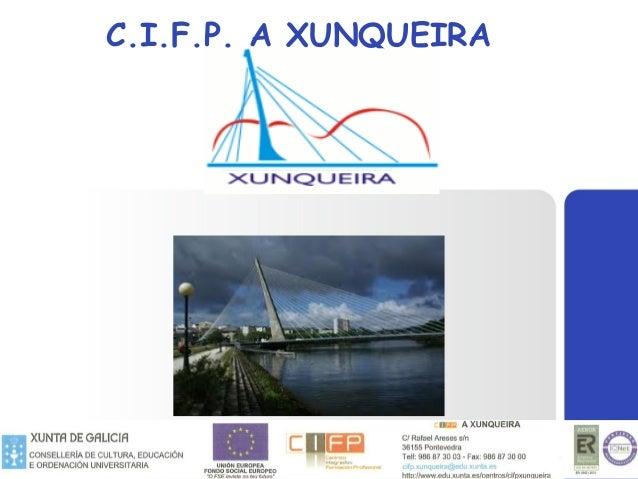 C.I.F.P. A XUNQUEIRA