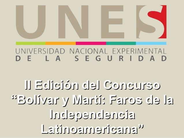"""II Edición del Concurso""""Bolívar y Martí: Faros de la       Independencia      Latinoamericana"""""""