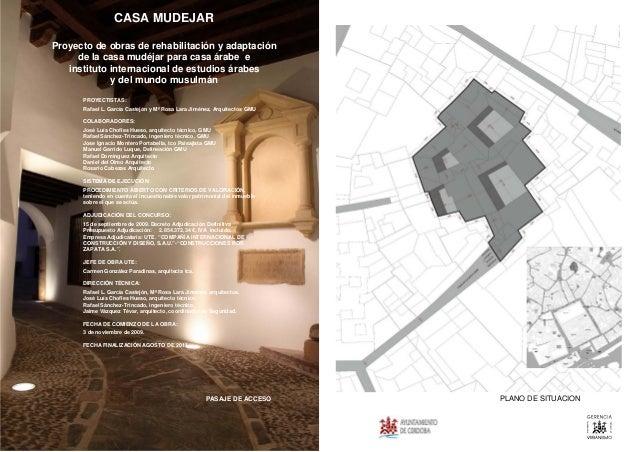PROYECTISTAS: Rafael L. García Castejón y Mª Rosa Lara Jiménez, Arquitectos GMU COLABORADORES: José Luís Chofles Hueso, ar...