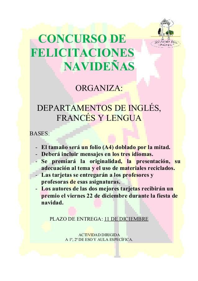 CONCURSO DE FELICITACIONES NAVIDE�AS ORGANIZA: DEPARTAMENTOS DE INGL�S, FRANC�S Y LENGUA BASES: - El tama�o ser� un folio ...