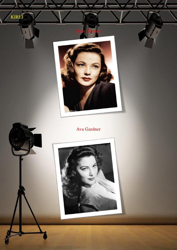 KIREI          Gene Tierney             Ava Gardner