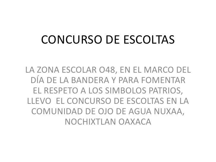 CONCURSO DE ESCOLTASLA ZONA ESCOLAR O48, EN EL MARCO DEL DÍA DE LA BANDERA Y PARA FOMENTAR  EL RESPETO A LOS SIMBOLOS PATR...