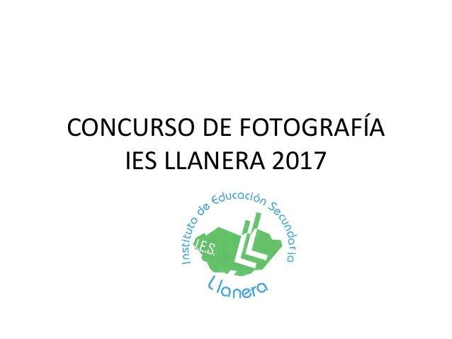 CONCURSO DE FOTOGRAFÍA IES LLANERA 2017