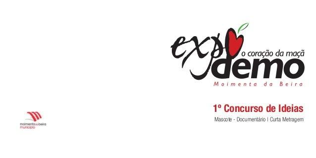 1º Concurso de Ideias Mascote - Documentário | Curta Metragem