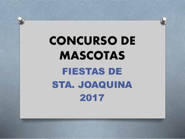 CONCURSO DE MASCOTAS FIESTAS DE STA. JOAQUINA 2017