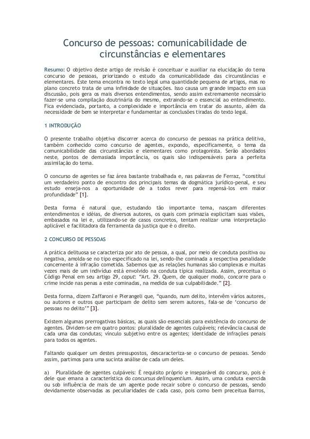 Concurso de pessoas: comunicabilidade de  circunstâncias e elementares  Resumo: O objetivo deste artigo de revisão é conce...