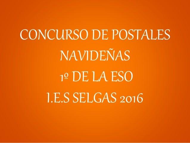 latest concurso de postales navideas de la eso ies selgas with postales navideas with navideas - Imagenes Navideas