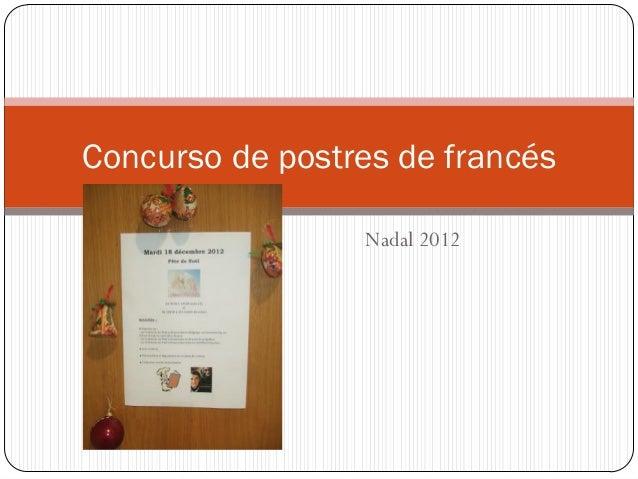 Concurso de postres de francés                 Nadal 2012